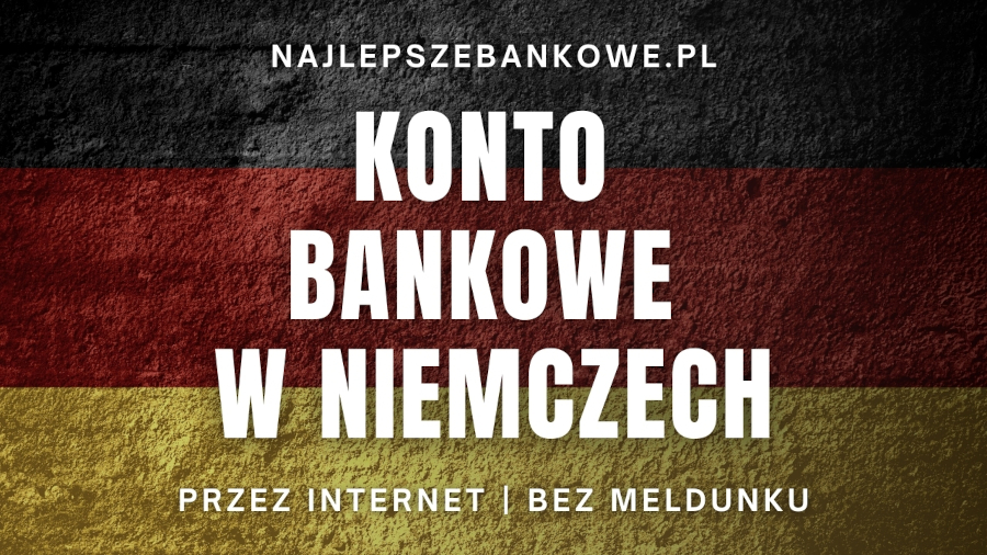 Konto w Niemczech bez meldunku [INSTRUKCJA] Zakładanie konta online.
