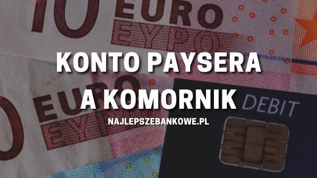 KONTO PAYSERA A KOMORNIK